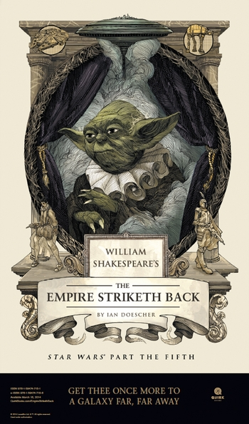 <b><i>William Shakespeare's The Empire Striketh Back</i> Philadelphia Comic Con Exclusive Poster by Ian Doescher</b>