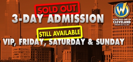 Wizard World Comic Con Cleveland 3-Day Admissions Almost Gone�