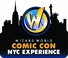 WIZARD WORLD COMIC CON NYC EXPERIENCE 2013 HIGHLIGHTS