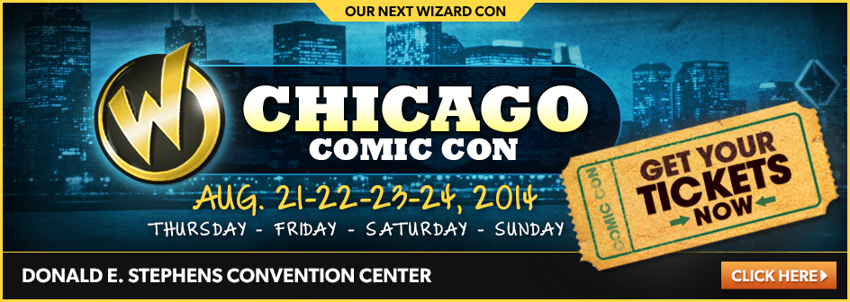 Chicago Comic Con August 21-22-23-24, 2014