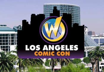 Wizard World Inc. Announces Los Angeles Comic Con!