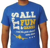 It's All Fun and Games, Aviation Shirt