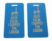 Keep Calm I Supply the Liquor Bag Tag Set of Two