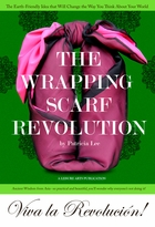 The Wrapping Scarf Revolution, Signed Edition