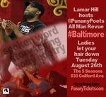 BALTIMORE, MD - Tuesday, August 26th 8:00pm - The Punany Poets All Man Revue  for Women Only, hosted by Lamar Anthony Hill
