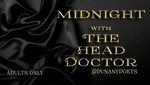 HOLLYWOOD, FL - FRIDAY, AUG 5TH, 2016, 10:00pm - Midnight with The Head Doctor... The Perfect Date Night with Punany Founder Jessica Holter