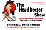 NEW ORLEANS, LA - THUR, DEC 3, 10PM - The Head Doctor Show - Classic Romance Theater for Lovers & Friends