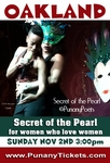OAKLAND, CA - SUNDAY NOV 2, 2014, 3:00pm - The Punany Poets' Secret of the Pearl T Party - for Women Who Love Women