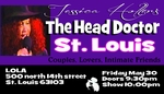 ST. LOUIS, MO - Friday, May 30th - 8:00pm - Jessica Holter stars in The Head Doctor Show, The Punany Poets hottest show especially for lovers & friends with benefits