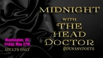 WASHINGTON, DC - FRIDAY, MAY 27, 2016, 9:00PM - The Punany Poets' Midnight with The Head Doctor starring Punany founder, Jessica Holter