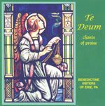 Te Deum: Chants of Praise CD