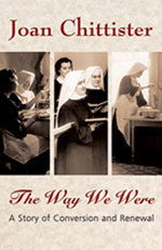 The Way We Were: A Story of Conversion and Renewal