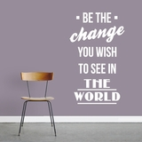Be The Change - Wall Decals
