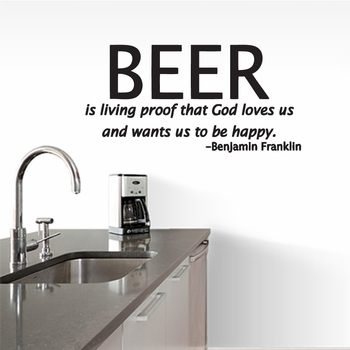 Beer Is Living Proof - Wall Decals