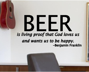 BEER is living proof... Funny Decals