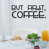 But First Coffee | Wall Decals
