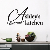 Custom Don't Touch Kitchen - Wall Decals