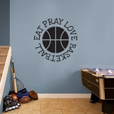 Eat Pray Love Basketball - Wall Decals