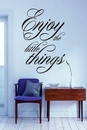 Enjoy The Little Things Wall Decals