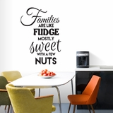 Families Are Like Fudge - Wall Decals