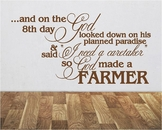 God Made A Farmer | Wall Decals