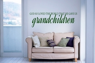 God Gave Us Grandchildren | Wall Decals