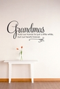 Grandmas Hold Our Hands For Just A Little While | Wall Decals