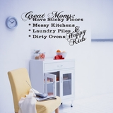 Great Moms: Have Sticky Floors - Wall Decals