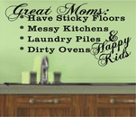 Great Moms: Have Sticky Floors Wall Decals