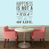Happiness Is A Way Of Life - Wall Decals