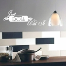 Just Roll With It | Kitchen Wall Decals