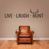 Live Laugh Hunt - Wall Decal