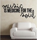 Music is Medicine for the Soul | Wall Decals