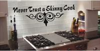 Never Trust A Skinny Cook | Wall Decals