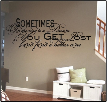 Sometimes On The Way To A Dream Wall Decals