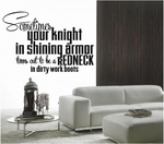 Sometimes Your Knight In Shining Armor | Wall Decals