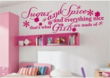 Sugar & Spice & Everything Nice Wall Decals