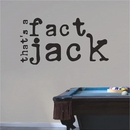 That's A Fact Jack | Duck Dynasty Wall Decals