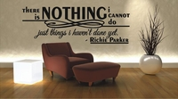 There is NOTHING I cannot do | Wall Decals