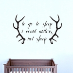 To Go To Sleep I Count Antlers | Wall Decals