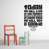Today Me Will Live In The Moment | Wall Decals