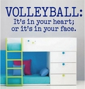 VOLLEYBALL: It's in your heart; | Wall Decals