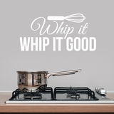 Whip It Whip It Good - Wall Decals