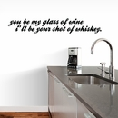 Glass Of Wine Shot Of Whiskey | Wall Decals