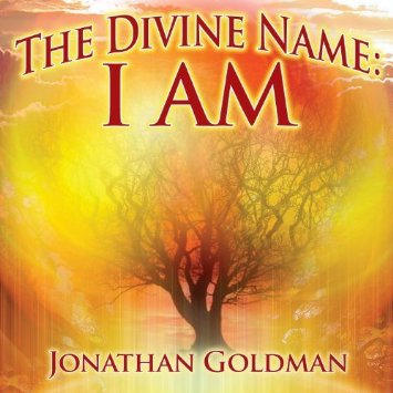 Divine Name: I am by Jonathan Goldman