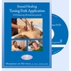 DVD - Sound Healing: Tuning Fork Application