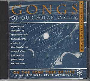 Gongs of Our Solar System by Don Conreaux