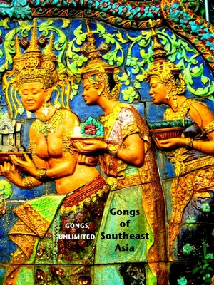 Gongs of South and Southeast Asia