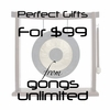 Perfect Gongs and Gifts for under $99
