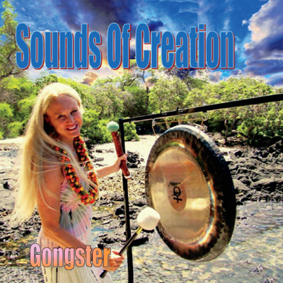 Sounds of Creation by Gongster